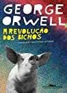 A Revolução dos Bichos by George Orwell