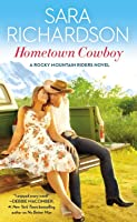 Hometown Cowboy (Rocky Mountain Riders, #1)