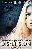 Dissension: New Edition of Book 1, Vampire Trilogy (Blood Inheritance Trilogy)