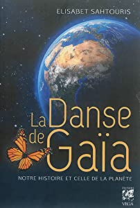 La danse de Gaïa : notre histoire et celle de la planète