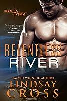 Relentless River (Men of Mercy, #6)