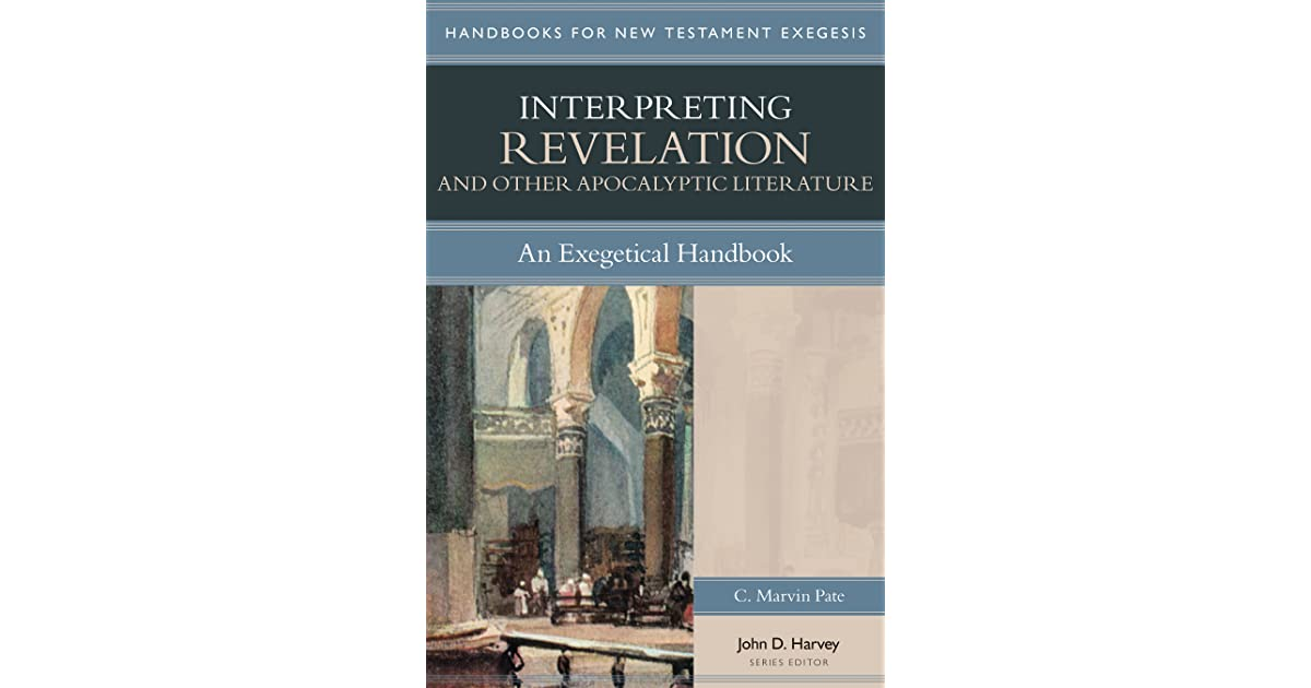 Interpreting Revelation And Other Apocalyptic Literature An