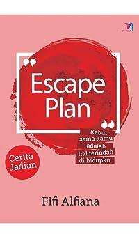 Escape Plan (Fifi Alfiana)