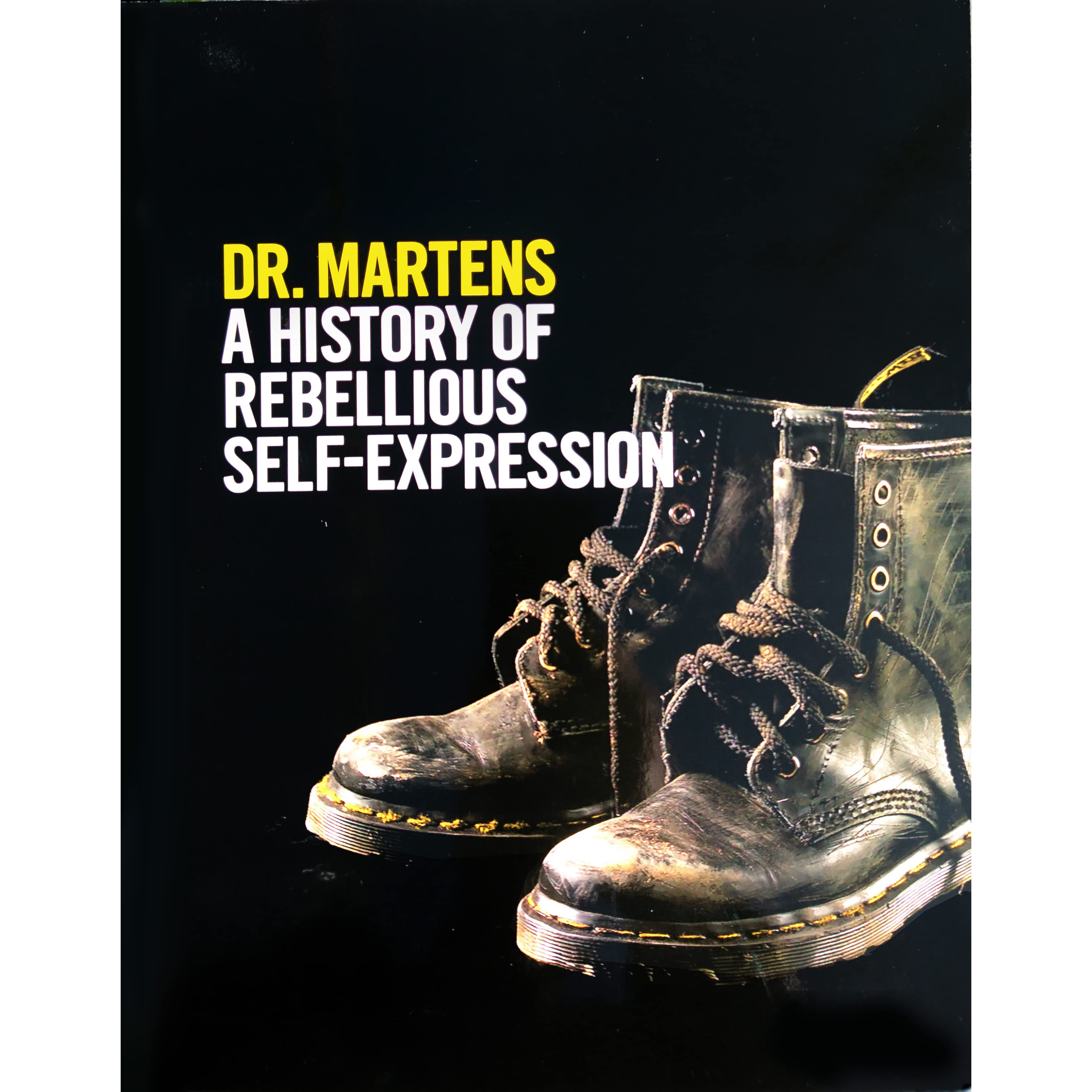 ae185d86cf070e Dr. Martens  A History Of Rebellious Self-Expression by Martin Roach
