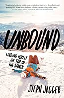 Unbound: Finding Myself on Top of the World