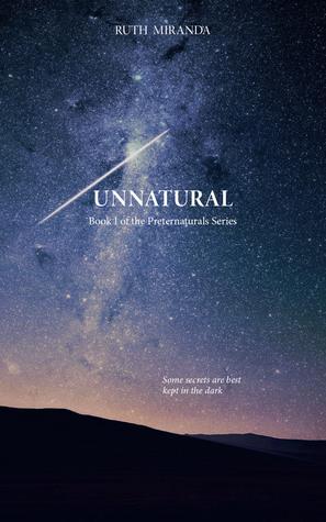 Unnatural (The Preternaturals, #1)