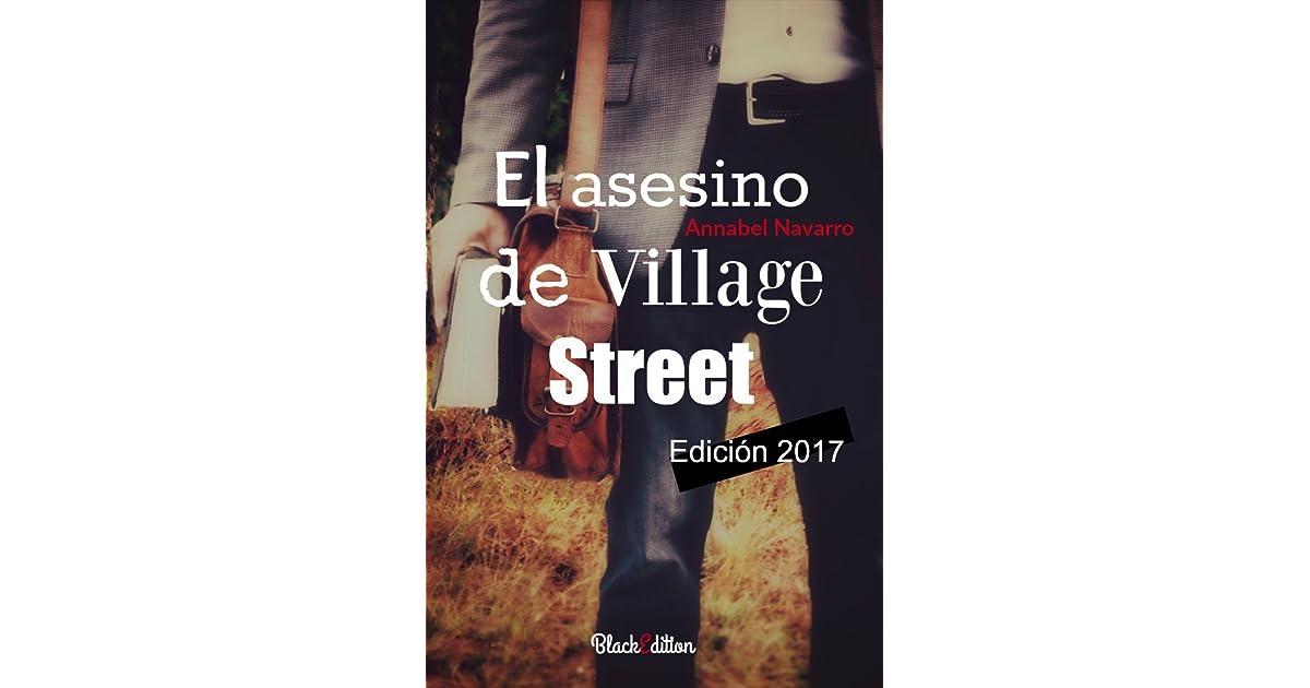El Asesino de Village Street by Annabel Navarro