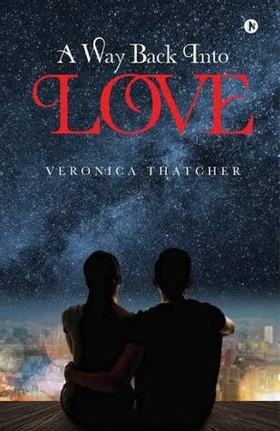 A Way Back Into Love (Love, #1)