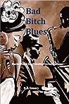 Bad Bitch Blues (Rachel Cord Confidential Investigations, #3)