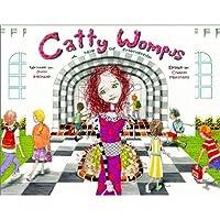 Catty Wompus: A Tale of Friendship (Catty Wompus)