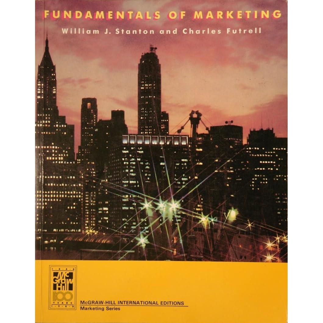 Fundamentals of Marketing by William J. Stanton