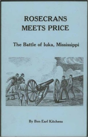 Rosecrans Meets Price: The Battle Of Iuka, Mississippi
