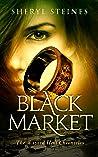 Black Market (Wizard Hall Chronicles, #2)