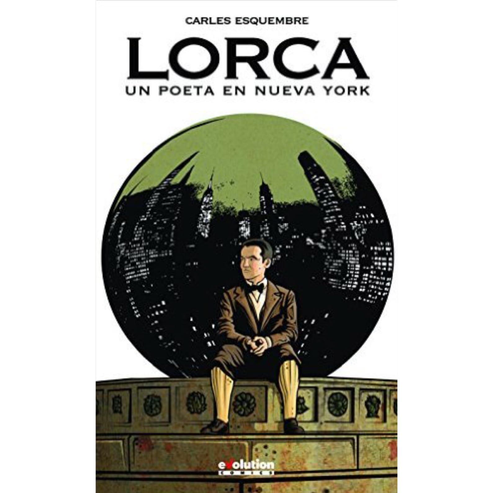 Lorca Un Poeta En Nueva York By Carles Esquembre