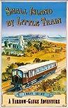 Small Island by Little Train: A Narrow-Guage Adventure
