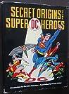 Secret Origins of the DC Super Heroes