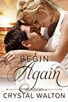 Begin Again (Home In You, #2) audiobook review
