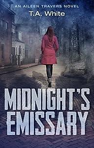 Midnight's Emissary (Aileen Travers, #2)