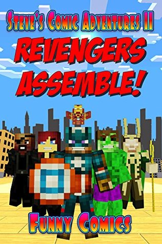 Revengers Assemble! (Steve's Comic Adventures Book 11)