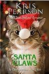 Santa Claws: A Christmas novella