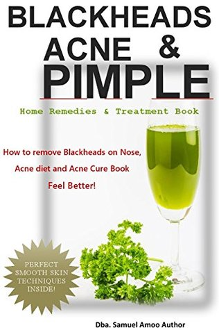 Blackheads Acne Pimple Blackheads Acne Pimple Home Remedies Treatment Book How To Remove Blackheads On Nose Acne Diet Acne Causes Acne Remedies Acne