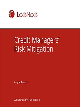 Credit Managers' Risk Mitigation