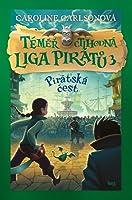 Pirátská čest (Téměř ctihodná liga pirátů, #3)