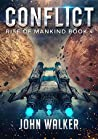 Conflict (Rise of Mankind #4)