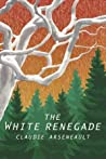 The White Renegade (Viral Airwaves, #0.5)