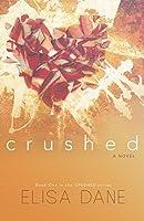 Crushed (Crushed #1)