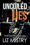 Uncoiled Lies (a DI Gus McGuire case Book 2)