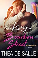 The King of Bourbon Street (NOLA Nights #1)