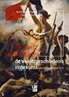 De kunst van het kijken, de wereldgeschiedenis in de kunst