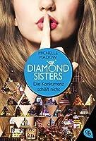 Die Konkurrenz schläft nicht (Diamond Sisters, #2)