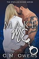 Make Me (Sterling Shore, #10)