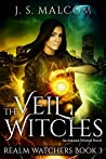 The Veil Witches (Realm Watchers, #3)