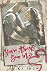 You've Always Been Mine (You're Mine, #2)