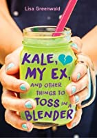 Image result for kale my ex and other things to toss in a blender