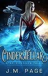 Cinderstellar (Star-Crossed Tales, #4)