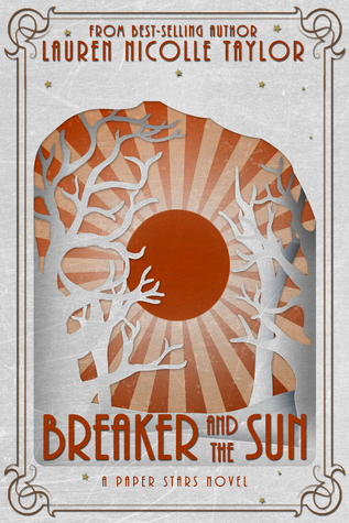 Breaker and the Sun (Paper Stars, #3)