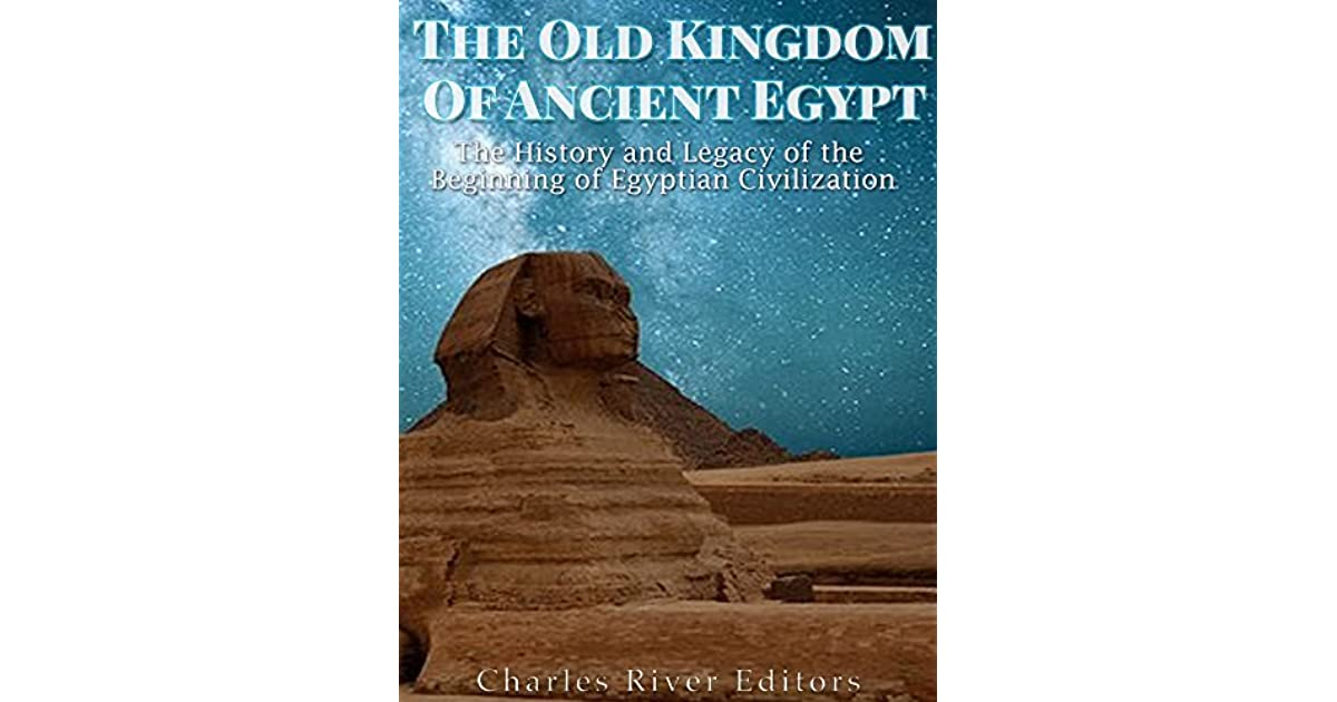 old kingdom of ancient egypt essay