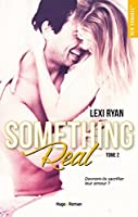 Something Real (Reckless & Real, #2)