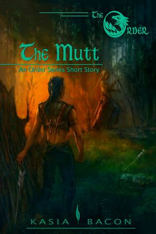The Mutt (The Order #1)