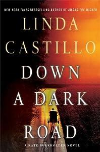 Down a Dark Road (Kate Burkholder, #9)