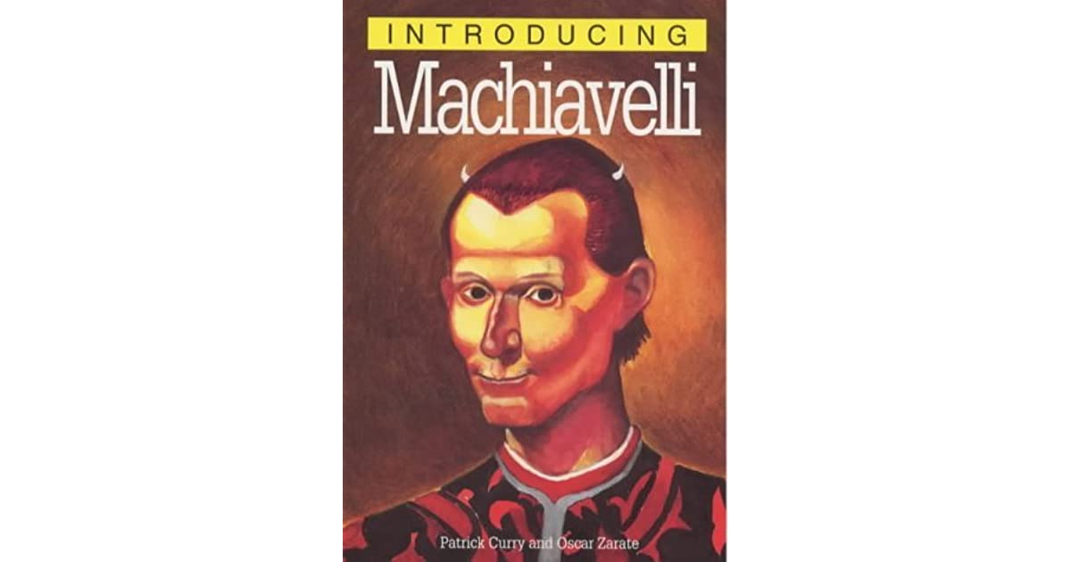 machiavellis virtuous society 1 machiavelli notes that by destroying the weaker powers king louis made a dangerous mistake however, if a state is striving for dominance, aren't demonstrations of power necessary to appease the people and also warn enemies.