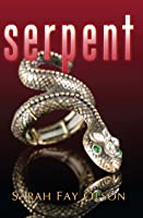 Serpent (The Asterian Trilogy, #2)