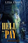 Hell to Pay (The Harry Russo Diaries, #4)
