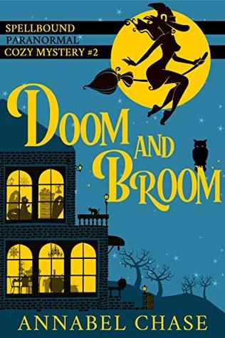 Doom and Broom (Spellbound #2)