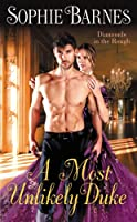A Most Unlikely Duke (Diamonds in the Rough, #1)