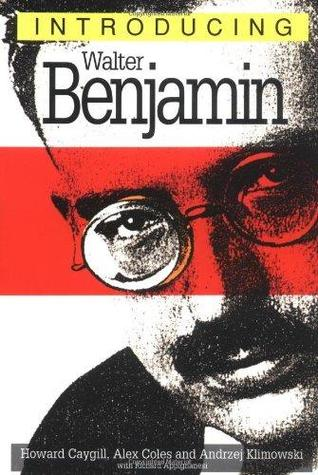 Introducing Walter Benjamin
